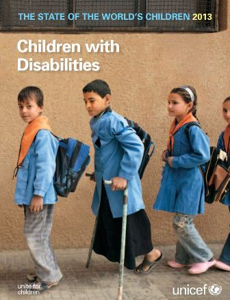 The State of the World's Children 2013: Children with Disabilities, UNICEF