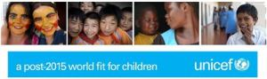 unicef: a post-2015 world fit for children