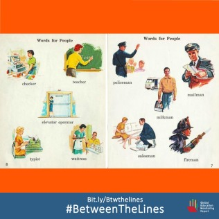 "1962 ""My little Pictionary"" taught children that woman could only become waitresses, checkers, teachers and typists, perpetrating longstanding #GenderBias! What #Gender norms does your textbook teach you? We want to know! Share it and tag us using: #BetweenTheLines. Read the @GEMReport policy paper on textbooks: Bit.ly/Btwthelines"